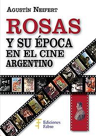 Rosas y cine argentino
